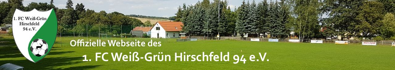 1. FC Weiß-Grün Hirschfeld 94 e.V.